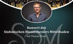 Konzert des Sinfonischen Blasorchesters Mittelbaden mit Thiemo Kraas – ausgefallen wegen Covid-19 – neuer Termin folgt